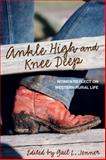 Ankle High and Knee Deep, Gail L. Jenner, 0762792116