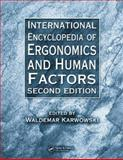 International Encyclopedia of Ergonomics and Human Factors, Karwowski, Waldemar, 084939211X