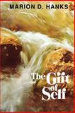 The Gift of Self, Marion D. Hanks, 0884942112