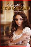 Escape to New Orleans, Stephen Estopinal, 1467982113