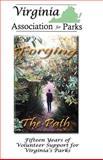 Forging the Path, Virginia Association for Parks, 1482042118