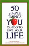 Fifty Simple Things You Can Do to Save Your Life 9781879682115