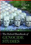 The Oxford Handbook of Genocide Studies, Donald Bloxham, A. Dirk Moses, 0199232113