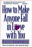 How to Make Anyone Fall in Love with You, Lowndes, Leil, 0809232111