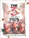 The Three Little Pigs, Marie-Louise Gay, 0888992114