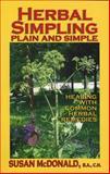 Herbal Simpling Plain and Simple, Susan McDonald, 0978222113