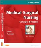Study Guide for Medical-Surgical Nursing : Concepts and Practice, deWit, Susan C., 1437722113