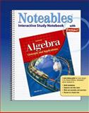 Noteables Algebra Interactive Study Notebook : Concepts and Applications, Zike, Dinah, 0078682118