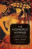 The Homeric Hymns, Diane Rayor, 0520282116