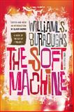 The Soft Machine, William S. Burroughs, 0802122116
