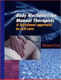 Body Mechanics for Manual Therapists 9780970052117