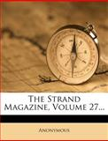 The Strand Magazine, Volume 27..., Anonymous, 1277022119