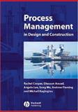 Process Management in Design and Construction 9781405102117