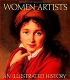 Women Artists : An Illustrated History, Heller, Nancy G., 1558592113
