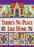 There's No Place Like Home, Debbie Hansen, 1562452118