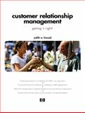Customer Relationship Management : Getting It Right!, Kincaid, Judith W., 013035211X