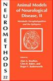 Animal Models of Neurological Disease Vol. 2 : Metabolic Encephalopathies and the Epilepsies, , 0896032116