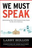 We Must Speak, Larry Hollon, 1477232117
