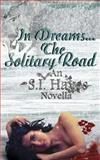 In Dreams the Solitary Road, S.I. Hayes, 1491092114