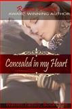 Concealed in My Heart, Regina Puckett, 1491232110
