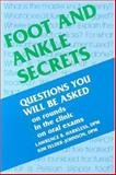 Foot and Ankle Secrets, Harkless, Lawrence B. and Felder-Johnson, Kim, 1560532114