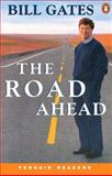 The Road Ahead, Bill Gates, 0582402115