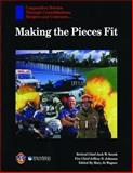 Making the Pieces Fit, Snook, Jack W. and Johnson, Jeffrey D., 0763742112