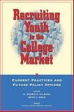 Recruiting College-Bound Youth into the Military, M. Rebecca Kilburn and Beth J. Asch, 0833032119