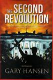 The Second Revolution, Gary Hansen, 0979352118