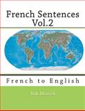 French Sentences Vol. 2, Nik Marcel and Monique Cossard, 1495422119