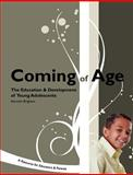 Coming of Age : The Education and Development of Young Adolescents: A Resource for Educators and Parents, Brighton, Kenneth L., 1560902116