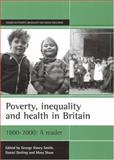 Poverty, Inequality and Health in Britain, 1800-2000 9781861342119