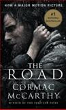 The Road, Cormac McCarthy, 0307472124