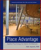 Place Advantage : Applied Psychology for Interior Architecture, Augustin, Sally and Augustin, 0470422122
