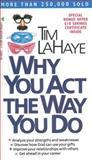 Why You Act the Way You Do, Tim LaHaye, 0842382127