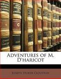 Adventures of M D'Haricot, Joseph Storer Clouston, 1142632121