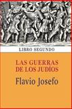 Las Guerras de Los Judíos (Libro Segundo), Flavio Josefo, 1494322129