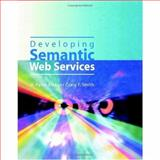 Developing Semantic Web Services, Alesso, H. Peter and Smith, Craig F., 1568812124