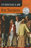 Everyday Law for Seniors, Lawrence A. Frolik and Linda S. Whitton, 1612052126