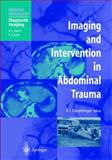 Imaging and Intervention in Abdominal Trauma, Dondelinger, R. F., 3540652124