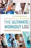 The Ultimate Workout Log, Suzanne Schlosberg, 0547592124