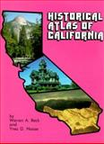 Historical Atlas of California, Beck, Warren A. and Haase, Ynez D., 0806112123