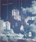 An Instrument for Leaving, Zobel, Monika, 0988522128