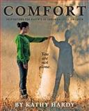Comfort, Kathy Hardy, 1477652124