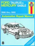 Ford Taurus and Mercury Sable, 1986 Thru 1995, Haynes Publications Staff and John Haynes, 1563922126