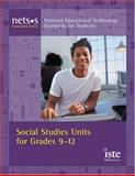 NETS*S Curriculum Series : Social Studies Units for Grades 9-12, Archibald, Donna, 1564842126
