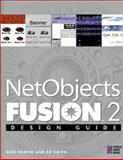 Net Objects Fusion Design Guide : Your Step-by-Step Project Book to Designing Incredible Web Pages, Shafer, Dan, 1576102122