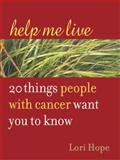 Help Me Live, Lori Hope, 1587612127