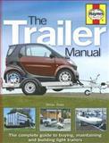 The Trailer Manual, Brian Bate, 1844252124
