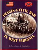 Images of the Civil War in West Virginia 9781891852121